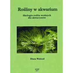 Książka Rośliny w akwarium. Ekologia roślin wodnych dla akwarystów. [Diana Walstad]